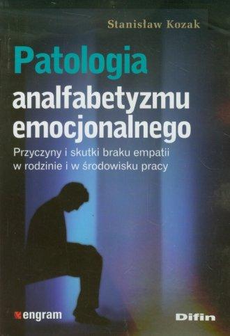 Patologia analfabetyzmu emocjonalnego - okładka książki