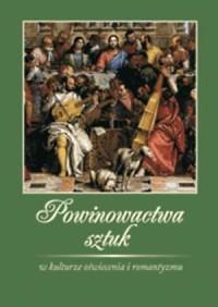 Powinowactwa sztuk w kulturze oświecenia i romantyzmu - okładka książki