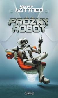 Próżny robot - okładka książki