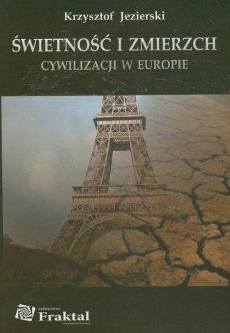Świetność i zmierzch cywilizacji - okładka książki