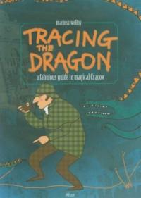 Tracing the Dragon - okładka książki