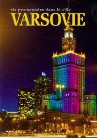 Warszawa. Sześć spacerów po mieście (wersja fr.) - okładka książki
