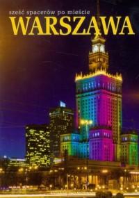 Warszawa. Sześć spacerów po mieście (wersja pol.) - okładka książki