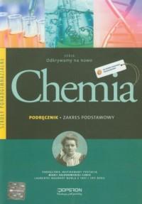 Chemia. Szkoły ponadgimnazjalne. Podręcznik. Zakres podstawowy - okładka podręcznika