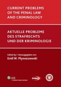 Current problems of the penal law and criminology - okładka książki