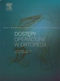 Dostępy operacyjne w ortopedii - okładka książki