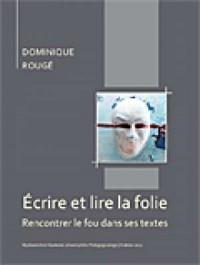 Ecrire et lire la folie. Rencontrer - okładka książki