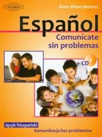 Espanol Comunicate sin problemas (+ CD) - okładka podręcznika