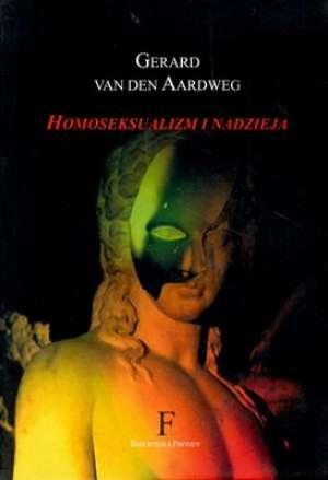 Homoseksualizm i nadzieja - okładka książki