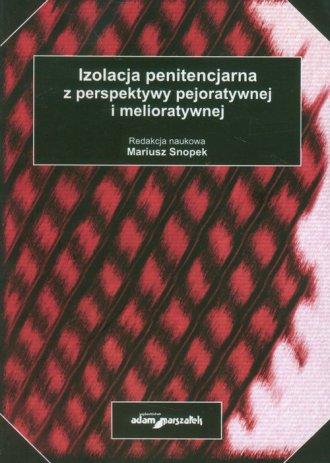 Izolacja penitencjarna z perspektywy - okładka książki