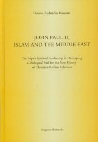 John Paul II Islam and the Middle - okładka książki