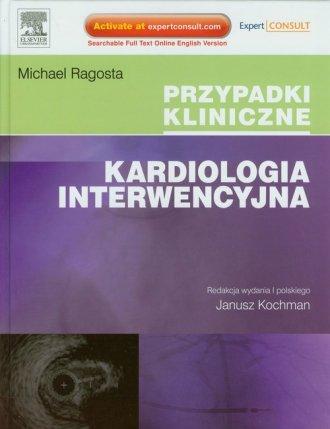 Kardiologia Interwencyjna. Przypadki - okładka książki