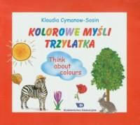 Kolorowe myśli trzylatka - Klaudia - okładka podręcznika