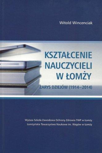 Kształcenie nauczycieli w Łomży - okładka książki