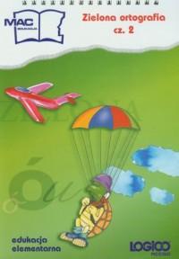 Logico Piccolo. Zielona ortografia cz. 2 - okładka podręcznika