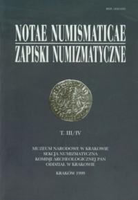 Notae Numismaticae. Zapiski Numizmatyczne. Tom 3/4 - okładka książki