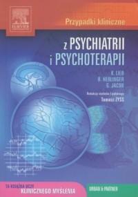 Przypadki kliniczne z psychiatrii i psychoterapii - okładka książki