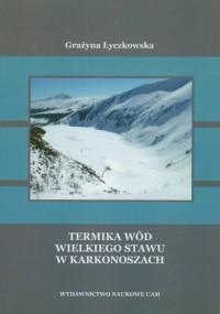 Termika wód Wielkiego Stawu w Karkonoszach - okładka książki