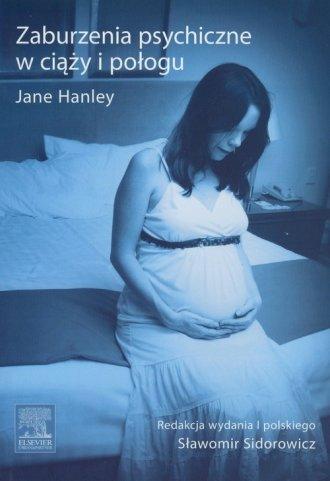 Zaburzenia psychiczne w ciąży i - okładka książki
