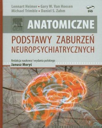 Anatomiczne podstawy zaburzeń neuropsychiatrycznych - okładka książki