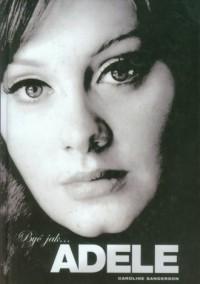 Być jak Adele - okładka książki