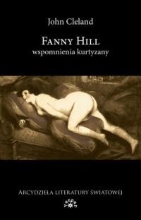 Fanny Hill. Wspomnienia kurtyzany - okładka książki