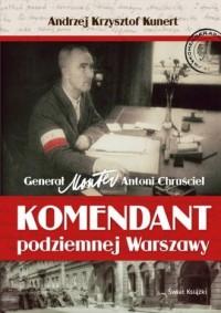 Komendant podziemnej Warszawy - okładka książki