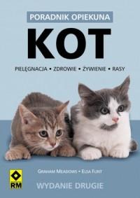 Kot. Pielęgnacja, zdrowie, żywienie, rasy - okładka książki