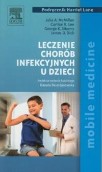 Leczenie chorób infekcyjnych u dzieci - okładka książki