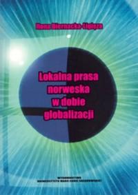 Lokalna prasa norweska w dobie - okładka książki
