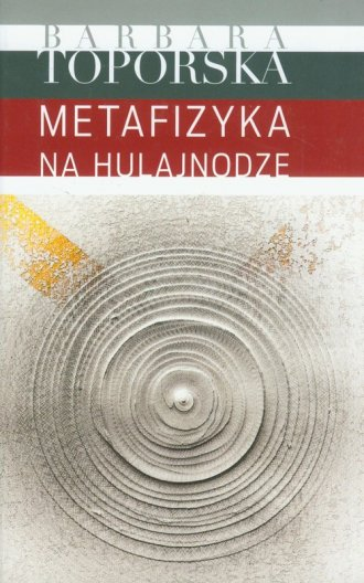 Metafizyka na hulajnodze - okładka książki