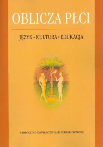 Oblicza płci. Język-Kultura-Edukacja - okładka książki