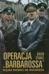 Operacja Barbarossa. Klęska Niemiec - okładka książki
