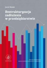 Restrukturyzacja zadłużenia w przedsiębiorstwie - okładka książki