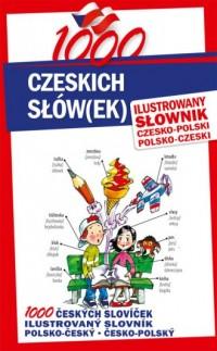 1000 czeskich słówek. Ilustrowany słownik czesko-polski, polsko-czeski - okładka książki