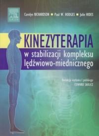 Kinezyterapia w stabilizacji kompleksu lędźwiowo-miedniczego - okładka książki