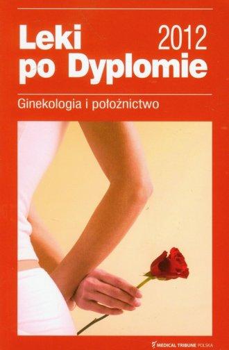 Leki po dyplomie 2012. Ginekologia - okładka książki