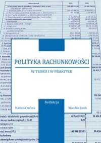 Polityka rachunkowości w teorii - okładka książki