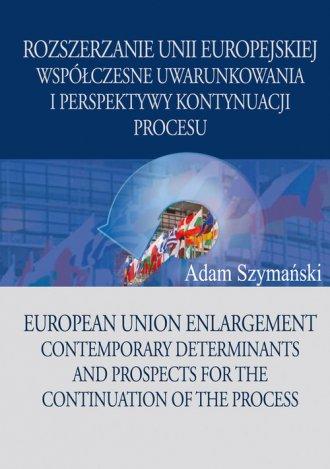 Rozszerzanie Unii Europejskiej - okładka książki