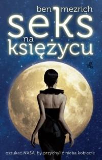 Seks na księżycu - okładka książki