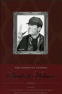 sherlock holmes the complete collection including all 9 books in sherlock holmes series