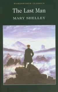 The Last Man - Mary Shelley - okładka książki
