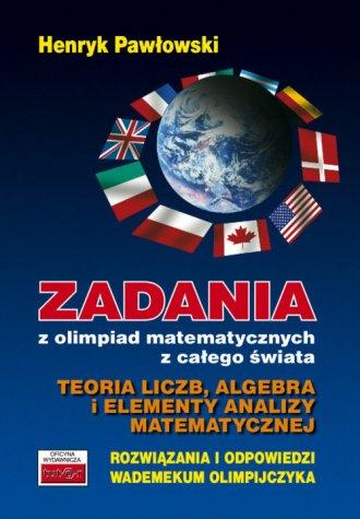 Zadania z olimpiad matematycznych - okładka książki