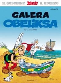 Asteriks. Galera Obeliksa. Tom 30 - okładka książki