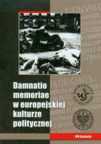 Damnatio memoriae w europejskiej - okładka książki