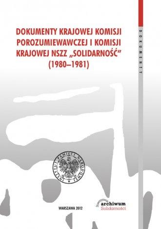 Dokumenty Krajowej Komisji Porozumiewawczej - okładka książki