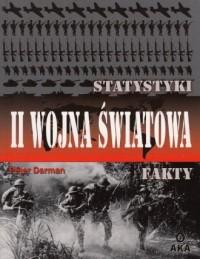 II wojna światowa. Statystyki i fakty - okładka książki