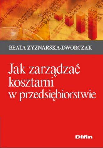 Jak zarządzać kosztami w przedsiębiorstwie - okładka książki