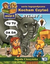 Kocham Czytać. Zeszyt 6. Sylaby 4. Seria logopedyczna - okładka podręcznika