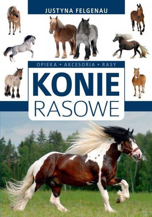 Konie rasowe - okładka książki